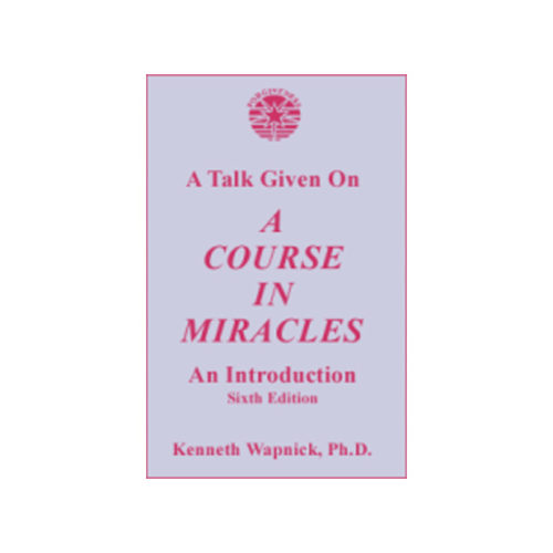Talk Given on 'A Course in Miracles'