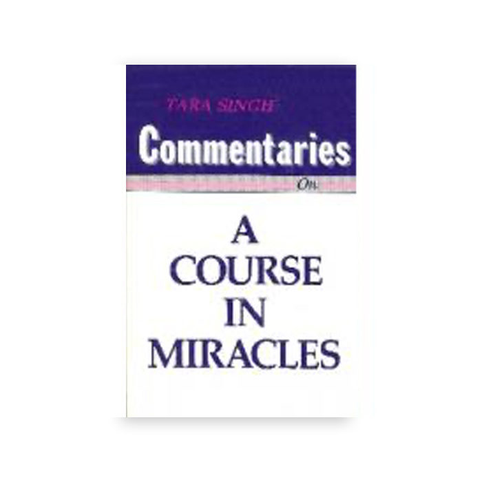 Commentaries on 'A Course in Miracles'