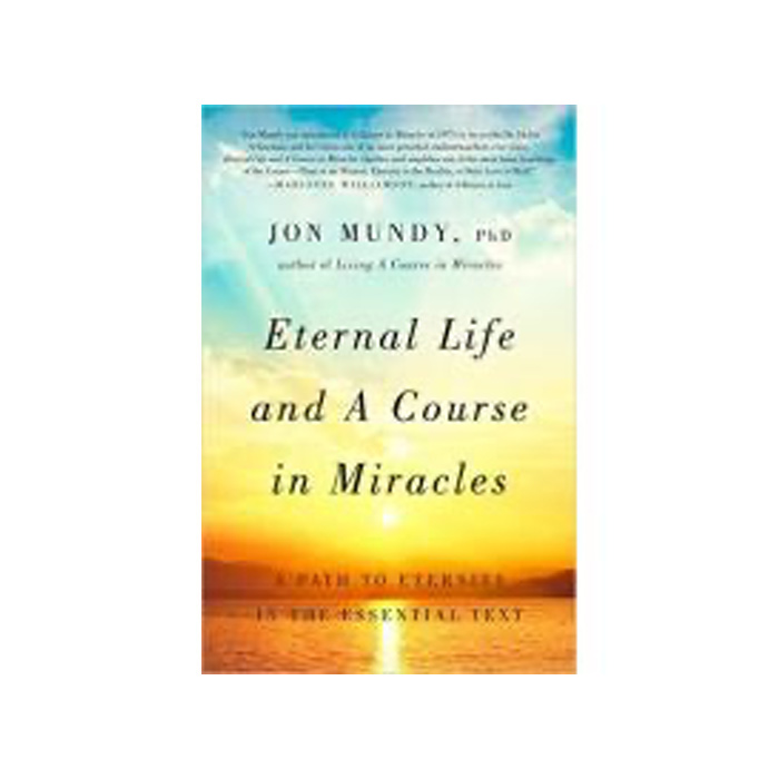 Eternal Life and 'A Course in Miracles'