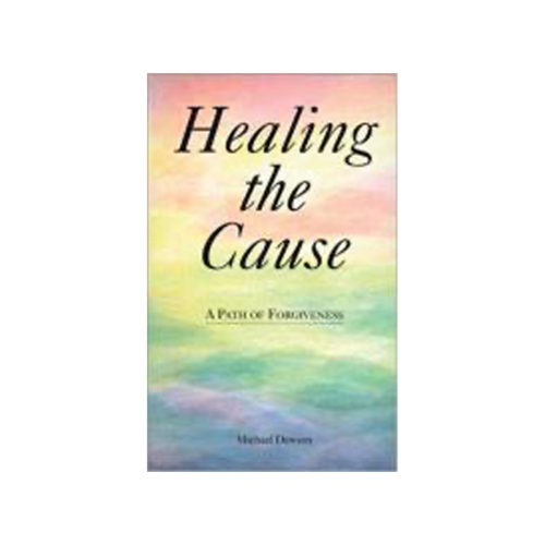 Healing the Cause