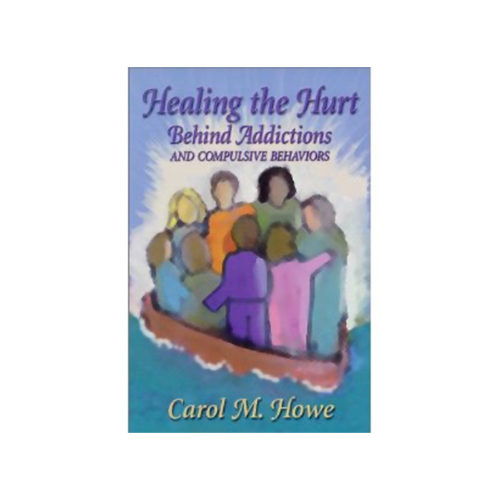 Healing the Hurt Behind Addictions & Compulsive Behaviour
