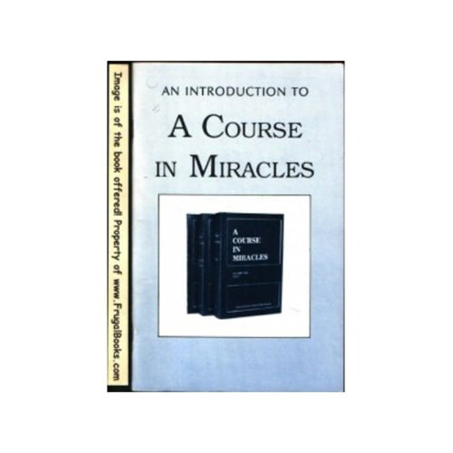 Introduction to 'A Course in Miracles'