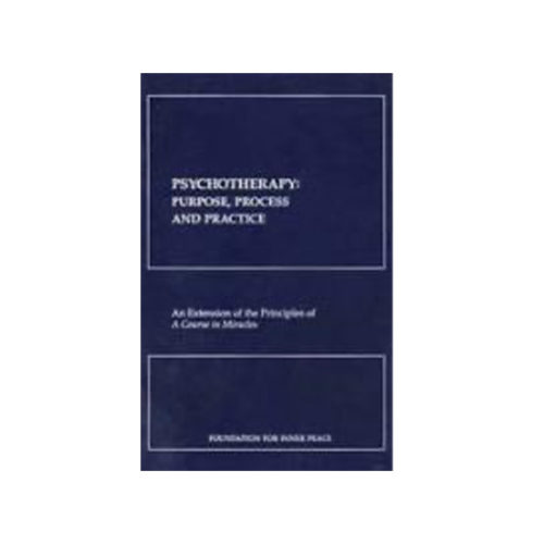 Psychotherapy: Purpose, Process & Practice