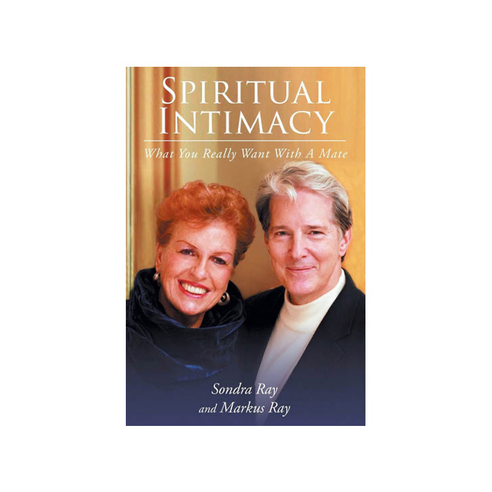 Spiritual Intimacy: What You Really Want With a Mate
