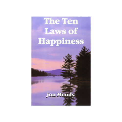 Ten Laws of Happiness