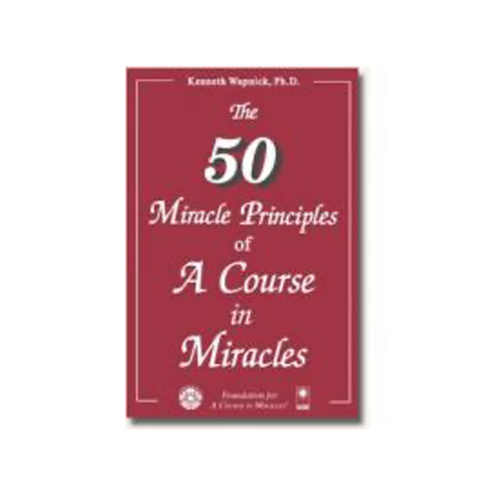 Fifty Miracle Principles