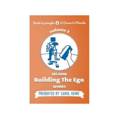 DVD 2: See How Building the Ego Works
