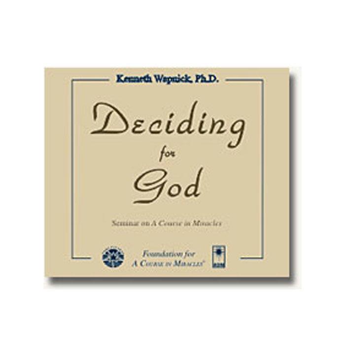 Deciding for God