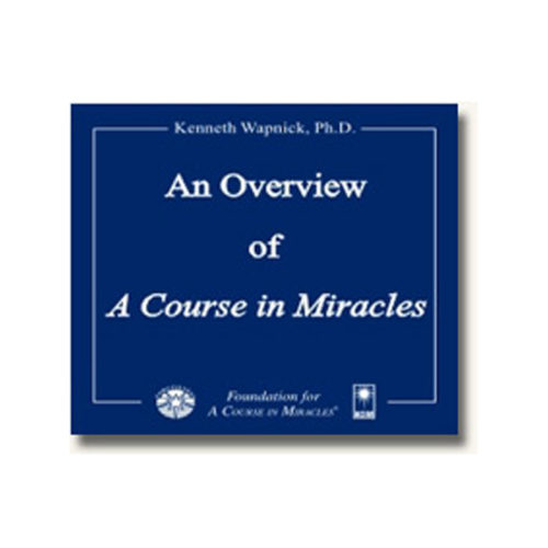 Overview of 'A Course in Miracles'