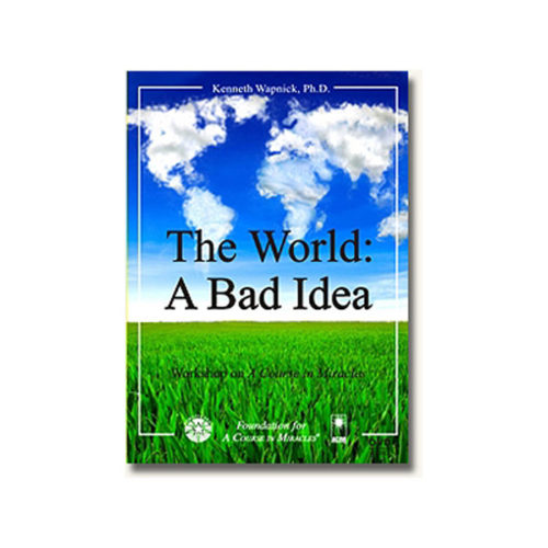 The World: A Bad Idea